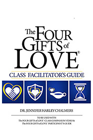 The Four Gifts of Love® Class Facilitator's Guide (Kindle Version)