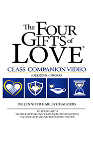 Four Gifts of Love Class Companion Video (8-session)